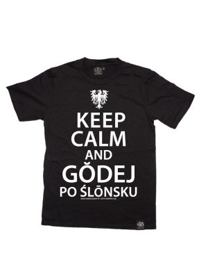 keep calm and godej po ślonsku koszulka